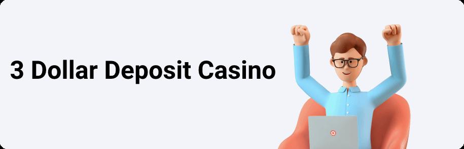 3 Dollar Deposit Casino