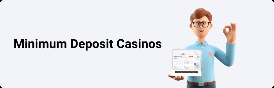 Minimum Deposit Casinos