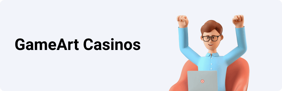 GameArt Casinos