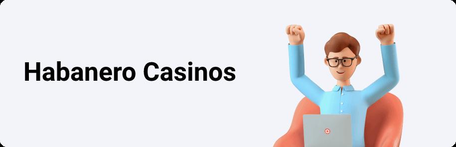 Habanero Casinos