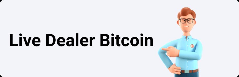 Live Dealer Bitcoin