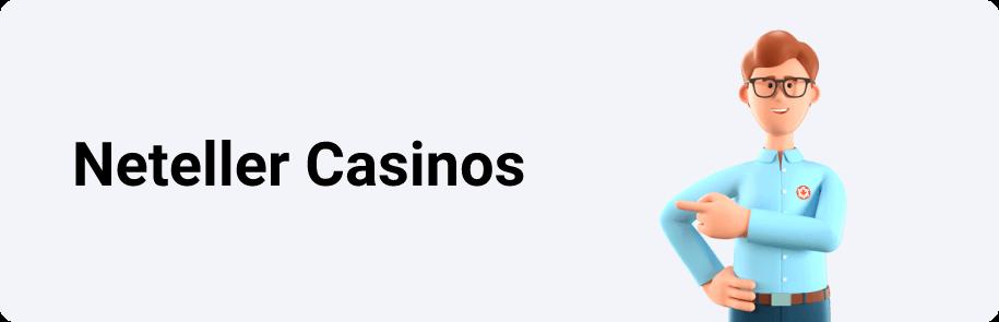 Neteller Casinos