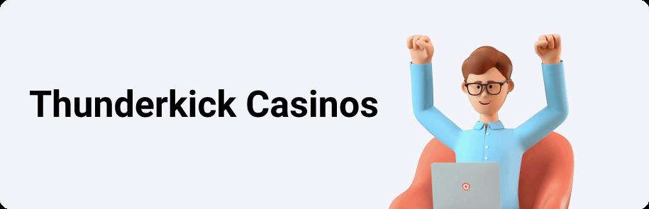 Thunderkick Online Casinos