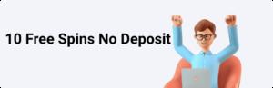 10 Free Spins No Deposit
