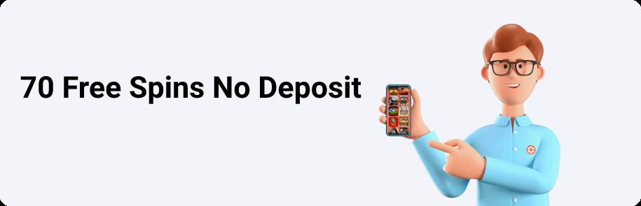 70 Free Spins No Deposit