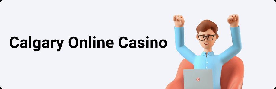 Calgary Online Casino