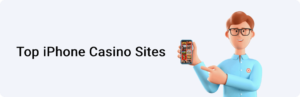 Top iPhone Mobile Casino Sites