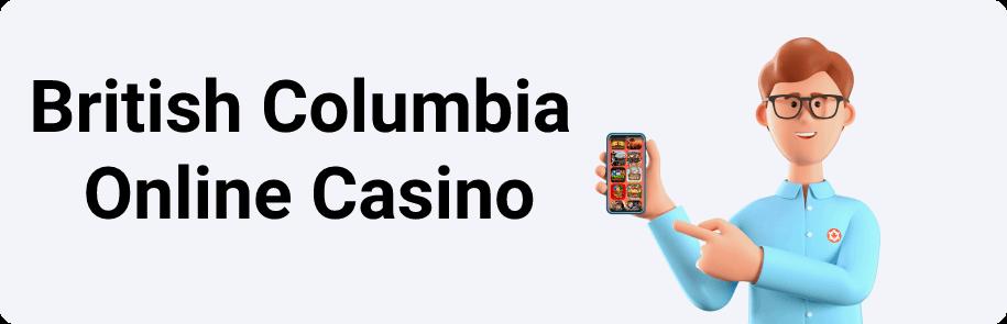 British Columbia Online Casino