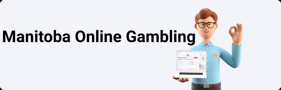Manitoba Online Gambling