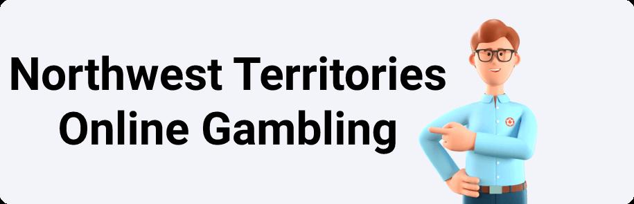 Northwest Territories Online Gambling