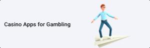 Casino Apps for Gambling